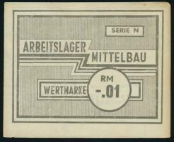 KZ Arbeitslager Mittelbau -.01 RM (2/1)