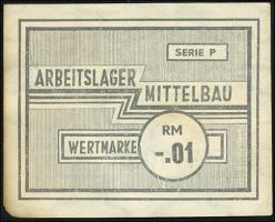 KZ Arbeitslager Mittelbau -.01 RM (2)