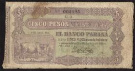 Argentinien / Argentina Banco Parana P.S1817 5 Pesos 1868 (4-)