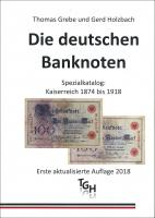 T. Grebe und G. Holzbach: Die deutschen Banknoten
