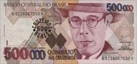 Brasilien / Brazil P.239 500 Reais auf 500.000 Cruz. (1993) (1)