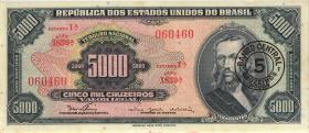 Brasilien / Brazil P.188b 5 Cruzeiros novos a 5000 Cruz. (1966-67) (2)