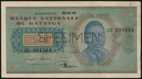 Katanga P.06s 20 Francs 1960 Specimen (1-)