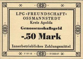 """L.105.1 LPG Ossmannstedt """"Freundschaft"""" 0,50 Mark (1)"""