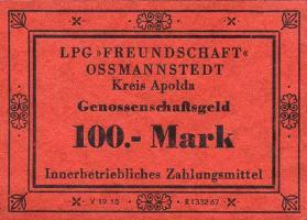 """L.105.8 LPG Ossmannstedt """"Freundschaft"""" 100 Mark (1)"""