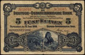 R.900: Deutsch-Ostafrika 5 Rupien 1905 No.38045 (3)