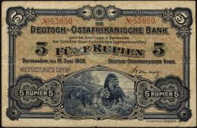 R.900: Deutsch-Ostafrika 5 Rupien 1905 No.53850 (3)