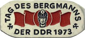 Tag des Bergmanns der DDR 1973