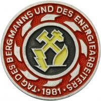 Tag des Bergmanns und des Energiearbeiters 1981