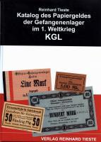 Tieste: Katalog des Papiergeldes der Gefangenenlager im 1. Weltkrieg