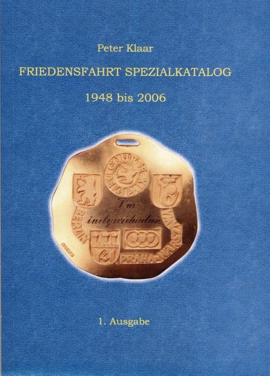 Peter Klaar: Friedensfahrt Spezialkatalog