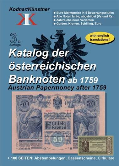 Kodnar / Künstner: Katalog der österreichischen Banknoten ab 1759