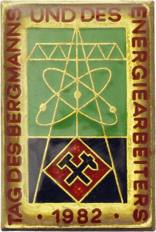 Tag des Bergmanns und des Energiearbeiters 1982 - Ausgabe für Ehrengäste