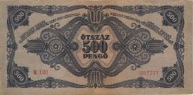 Ungarn / Hungary P.117a 500 Pengö 1945 (3)