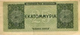 Griechenland / Greece P.130b 25 Mio. Drachmen 1944 (3)